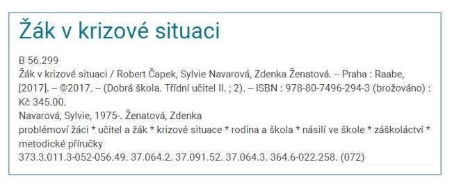 Obr. 1: Záznam ve formátu ISBD (zdroj: https://katalog.cbvk.cz/, získáno 2019-02-05)
