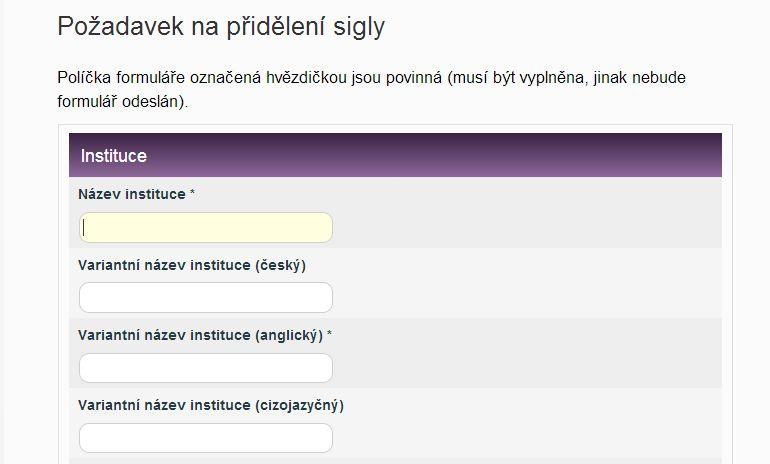 Obr. 1: Formulář požadavku na přidělení sigly na webu Oddělení souborných katalogů NK ČR (zdroj: http://www.caslin.cz/, získáno 2019-01-08)
