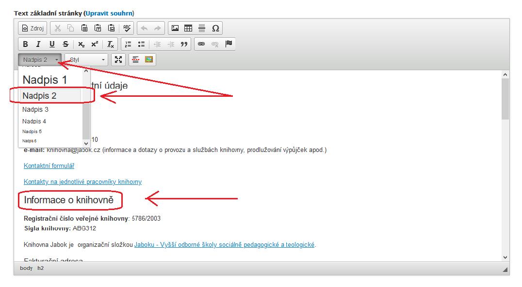 Obr. 3: Výběr úrovně nadpisu v editoru redakčního systému pomocí rozbalovacího menu