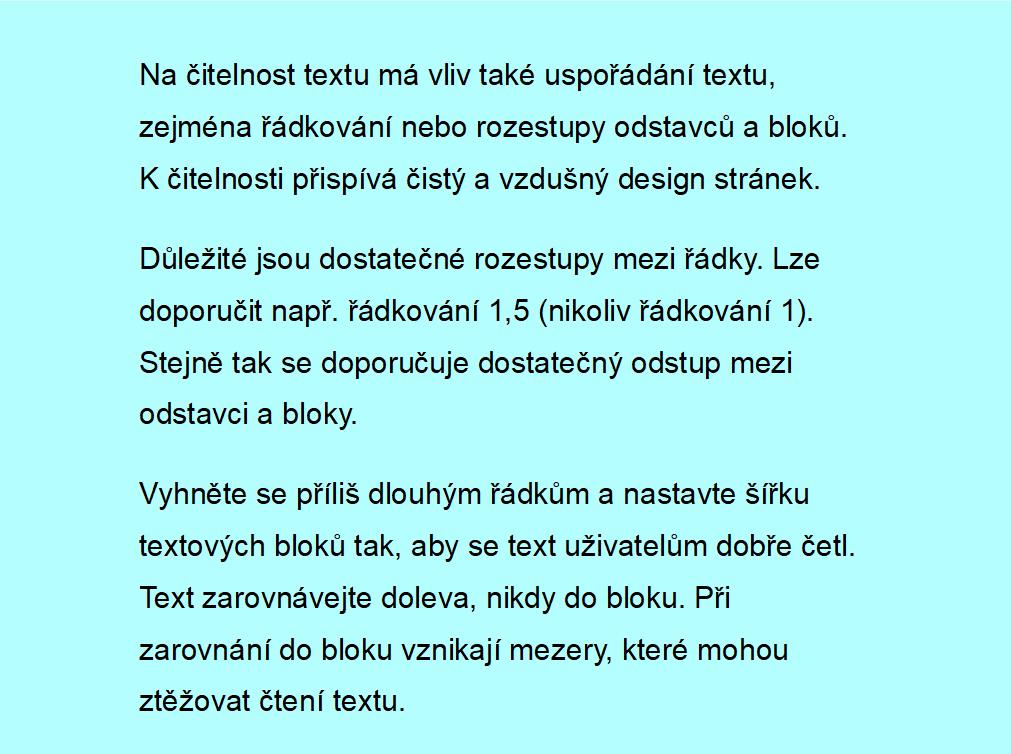Obr. 4: Text s dostatečným rozestupem mezi řádky a odstavci